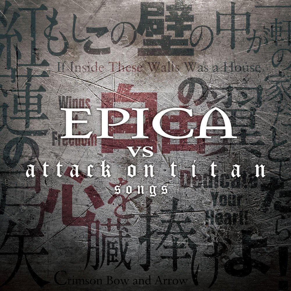 Epica Vs Attack on Titan Songs (Ed. Japonesa)