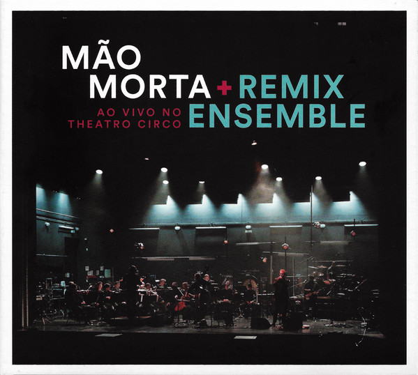 Ao Vivo No Theatro Circo (+Remix Ensemble)