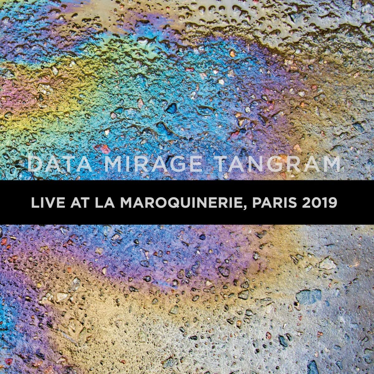 DATA MIRAGE TANGRAM LIVE AT LA MAROQUINERIE 2019